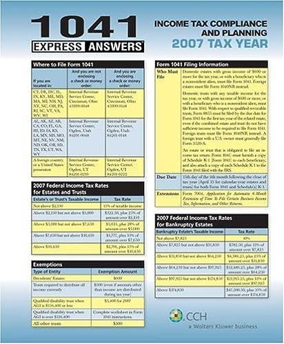 1041 express answers 2007 cch tax law editors 9780808017998 rh amazon com