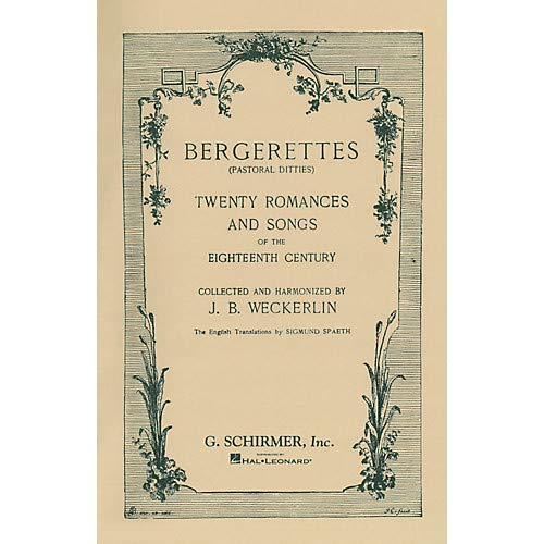 Bergerettes - Pastoral Ditties By Jean-Baptiste Weckerlin for Voice/Piano (French And English) Pack of 3