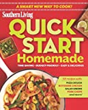 Quick-Start Homemade, The Editors of Southern Living Magazine, 0848742281