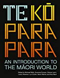 img - for Te Koparapara: An Introduction to the Maori World book / textbook / text book