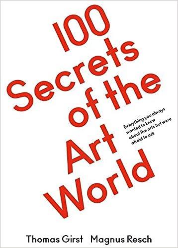 amazon 100 secrets of the art world thomas girst magnus resch