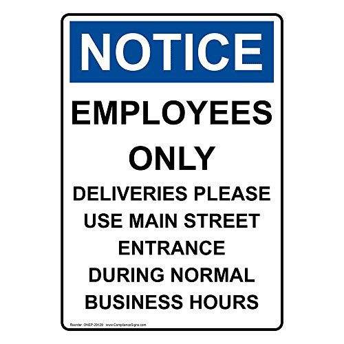 Osha Notice Employees Only Deliveries Please White Metal Sign Aluminum Signs 12X16 Inch