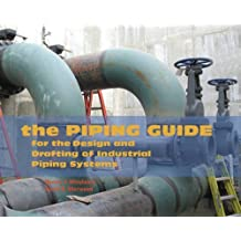The piping guide: a compact reference for the design and drafting.