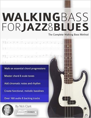 Walking Bass for Jazz and Blues: The Complete Walking Bass Method: Amazon.es: Nick Clark: Libros en idiomas extranjeros