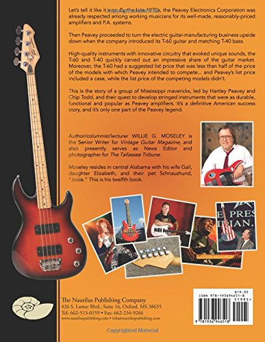Peavey Guitars: The Authorized American History: Willie G. Moseley ...