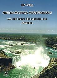Titelbild Nordamerika vegetarisch