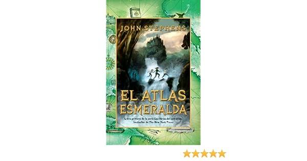 Amazon.com: El atlas esmeralda: Los libros del comienzo (1) (Spanish Edition) eBook: John Stephens: Kindle Store