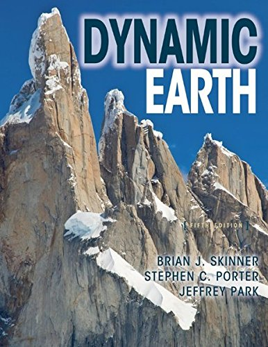 The Dynamic Earth: An Introduction to Physical Geology, Updated Fifth Edition (The Dynamic Earth An Introduction To Physical Geology)