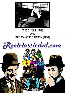 THE CHEAT (1915) and THE CAMPUS CARMEN (1928)