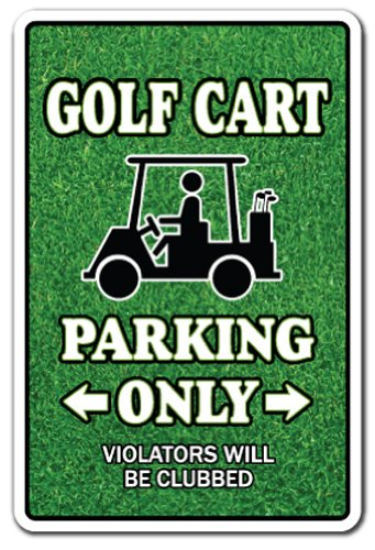 GOLF CART Parking Sign golfer lover golfing clubs widow | Indoor/Outdoor | 17