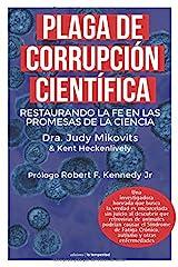 Plaga de corrupción científica: Restaurando la fe en las promesas de la ciencia (Fuera de colección) (Spanish Edition) Paperback