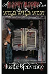 A Bloody Bloody Mess In The Wild Wild West Paperback