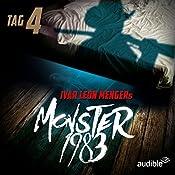 Monster 1983: Tag 4 (Monster 1983, 4) | Anette Strohmeyer