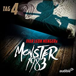 Monster 1983: Tag 4 (Monster 1983, 4)