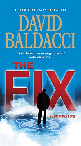Book cover from The Fix (Memory Man series) by David Baldacci