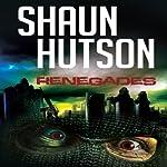 Renegades | Shaun Hutson