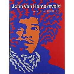 John Van Hamersveld - Coolhous Studio: 50 Years of Graphic Design