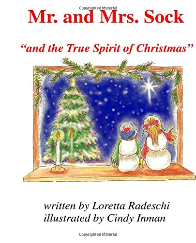 Download Mr. and Mrs. Sock: And the True Spirit of Christmas pdf