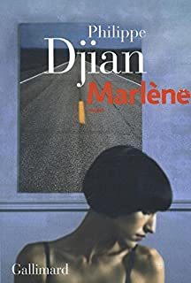 Marlène, Djian, Philippe