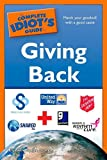 The Complete Idiot's Guide to Giving Back, Elizabeth Ziemba and M.P.H., Elizabeth, JD Ziemba, 1592578942