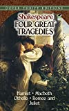 Image of Four Great Tragedies: Hamlet, Macbeth, Othello, and Romeo and Juliet (Dover Thrift Editions)