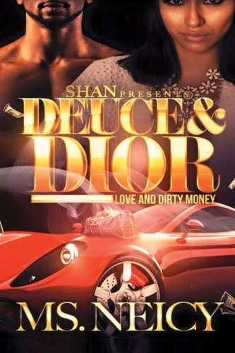 Download Deuce and Dior: Love and Dirty Money ebook