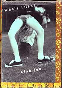gish jens whos irish characterization Get an answer for 'explain the story who's irish by gish jen' and find homework help for other who's irish questions at enotes.