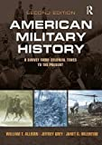 American Military History (Subscription): A Survey From Colonial Times to the Present, CourseSmart eTextbook