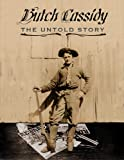 Butch Cassidy the Untold Story, Kerry Boren and Lisa Boren, 1450716520