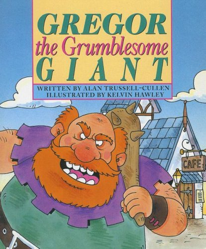 Gregor the Grumblesome Giant (Literacy Tree: Out and about)