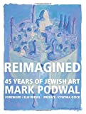 Reimagined: 45 Years of Jewish Art