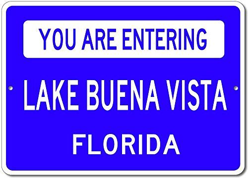 You Are Entering LAKE BUENA VISTA, FLORIDA USA - Custom City State Rectangular Aluminum Sign - Blue - - Shops Buena Lake Vista
