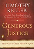 Image of Generous Justice: How God's Grace Makes Us Just