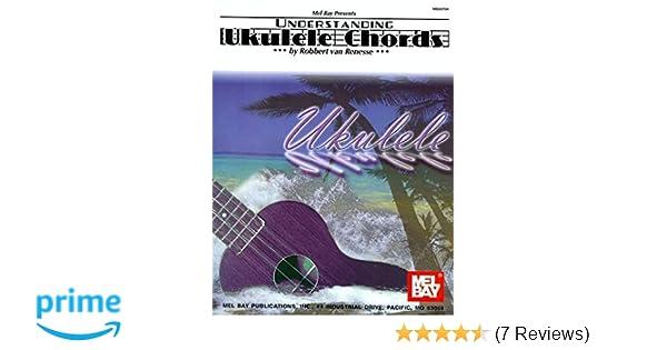 Amazon Mel Bay Understanding Ukulele Chords 9780786672158