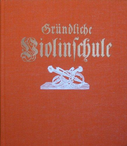 Leopold Mozart - Comprehensive Instruction for Violin Playing (Gründliche Violinschule) (Violin Mozart Leopold)