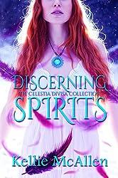 Discerning Spirits (Angel Romance Series) (The Celestia Divisa Collection Book 1)
