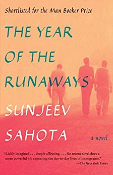 The Year of the Runaways: A novel by [Sahota, Sunjeev]