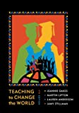 Teaching to Change the World, Lauren Anderson and Jeannie Oakes, 1612052274