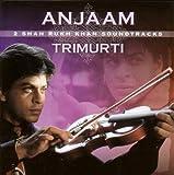 Anjaam/Trimurti
