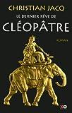 """Afficher """"Le dernier rêve de Cléopâtre"""""""