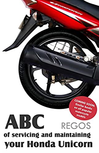 buy abc of servicing and maintaining your honda unicorn 1 book rh amazon in honda unicorn 160 service manual honda unicorn service manual pdf