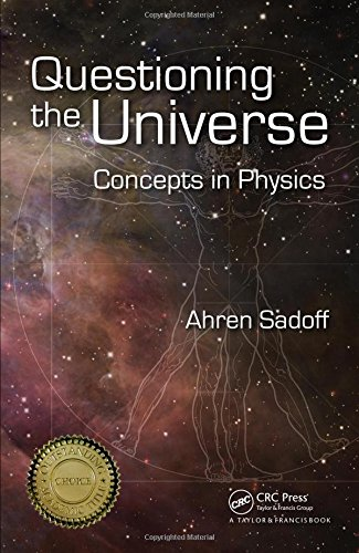 Questioning the Universe: Concepts in Physics