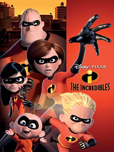 - The Incredibles