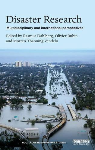 Disaster Research: Multidisciplinary and International Perspectives (Routledge Humanitarian Studies)