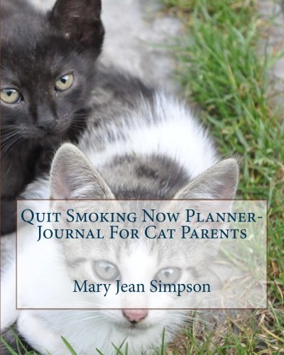 Quit Smoking Now Planner-Journal For Cat Parents