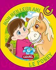 Mon meilleur ami, le poney: Une histoire pour apprendre à lire (French Edition)