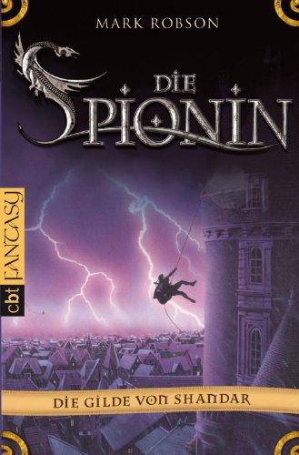 Die Gilde von Shandar: Die Spionin (German Edition)