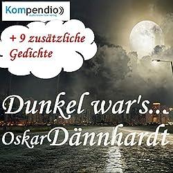 Dunkel war's...