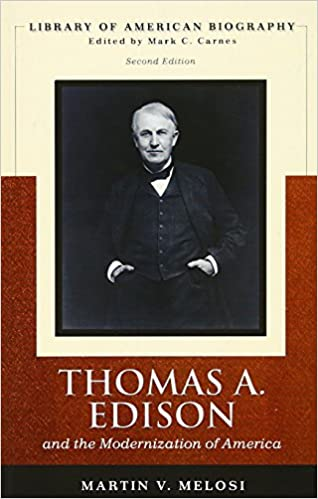 Thomas edison library of american biography series 2nd edition thomas edison library of american biography series 2nd edition martin v melosi 9780205539390 amazon books fandeluxe Image collections