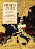 The Wandering Life I Led : Essays on Hortense Mancini, Duchess Mazarin and Early Modern Women's Border Crossings, Shifrin, Susan, 1443811033